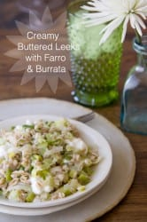 Creamy Buttered Leeks with Farro and Burrata copy copy